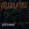 Celebration (Praful & Maneesh de Moor)