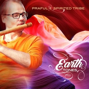 Earth Tones (Praful &&nbspSpirited Tribe)
