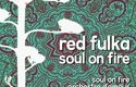 New Red Fulka Single Release — Soul on Fire